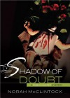 Shadow of Doubt - Norah McClintock