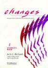 Changes 1 Student's Book: English for International Communication - Jack C. Richards, Jonathan Hull, Susan Proctor, David Haines