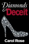 Diamonds and Deceit - Carol Rose