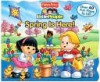 Spring Is Here! (Fisher-Price Little People Lift the flap Series) - Carol Monica, SI Artists