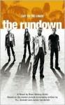 The Rundown - Dean Wesley Smith, R.J. Stewart, James Vanderbilt