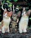 The Complete Illustrated Encyclopedia Of Cats And Kittens: Authoritative Reference Care And Id Manual - Lee Harper, Joyce White