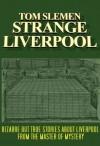 Strange Liverpool - Tom Slemen