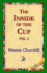 The Inside of the Cup Vol 4. - Winston Churchill