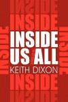 Inside Us All - Keith Dixon