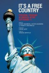 It's a Free Country: Personal Freedom in America After September 11 - Danny Goldberg, Victor Goldberg, Robert Greenwald, Janeane Garofalo, Cornel West