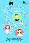 Theater Shoes - Noel Streatfeild, Diane Goode