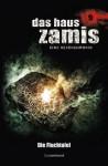 Das Haus Zamis 9 - Die Fluchtafel (German Edition) - Ernst Vlcek, Peter Morlar, Mark Freier