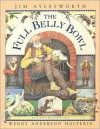 The Full Belly Bowl - Jim Aylesworth, Wendy Anderson Halperin