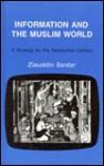 Information and the Muslim World - Ziauddin Sardar