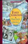 Family Celebrations - Diane Patrick, Michael Bryant