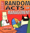 Random Acts of Management - Scott Adams