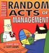 Random Acts of Management - Scott Adams