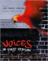 Voices in First Person: Reflections on Latino Identity - Manuel Rivera-Ortiz, Lori Marie Carlson