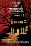House of Terrors - Anthony Giangregorio