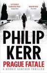 The Prague Fatale - Philip Kerr