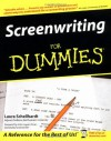 Screenwriting For Dummies - Laura Schellhardt, John Logan
