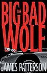 The Big Bad Wolf (Alex Cross Series) - James Patterson