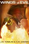 Wings of Evil - J.R. Tomlin, C.R. Daems