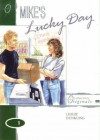 Mike's Lucky Day - Addison Wesley Longman, Leslie Dunkling