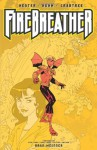 Firebreather, Volume 1: Growing Pains - Phil Hester, Andy Kuhn