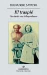 El traspié. Una tarde con Schopenhauer - Fernando Savater