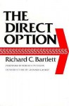 The Direct Option - Richard C. Bartlett, Leonard L. Berry, Robert A. Peterson
