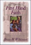 First Hand Faith: Recapture a Passionate Love for the Savior - Bruce Wilkinson