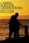 Caring for Our Generations - John H. Patton, James F. Findlay, Brian H. Childs