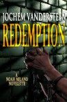 Redemption(Noah Milano) - Jochem Vandersteen