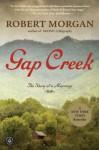 Gap Creek: A Novel - Robert Morgan