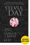 Amigo secreto: Sangue e rosas (Portuguese Edition) - Sylvia Day, Alexandre Boide