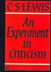 An Experiment in Criticism - C.S. Lewis