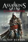 Assassin's Creed: Czarna bandera - Oliver Bowden