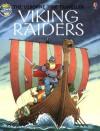 Viking Raiders (Usborne Time Traveler) - Anne Civardi, Philippa Wingate, J. Graham-Campbell