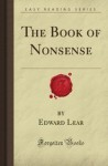 The Book Of Nonsense (Forgotten Books) - Edward Lear