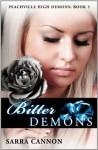 Bitter Demons - Sarra Cannon