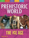 Early Man And Other Prehistoric Creatures (Prehistoric World) (Prehistoric World) - Dougal Dixon