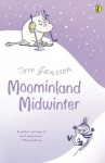 Moominland Midwinter (Puffin Books) - Tove Jansson