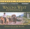 Independence! - Dana Fuller Ross, Phil Gigante
