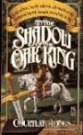 In the Shadow of the Oak King - Courtway Jones