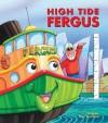 High Tide Fergus - J.W. Noble, Peter Townsend