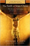 The Faith of Jesus Christ: The Narrative Substructure of Galatians 3:1-4:11 (The Biblical Resource Series) - Richard B. Hays