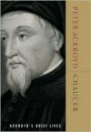Chaucer (Ackroyd's Brief Lives) - Peter Ackroyd
