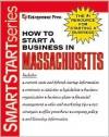 How to Start a Business in Massachusetts - Entrepreneur Press, Jere L. Calmes