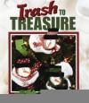 Trash to Treasure Christmas - Oxmoor House, Coughlan, Cxmoor House
