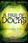 A Pair of Docks (Derivatives of Displacement) - Jennifer Ellis
