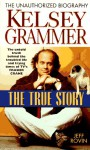 Kelsey Grammar: The True Story - Jeff Rovin, Kathleen Tracy
