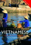 Colloquial Vietnamese: The Complete Course for Beginners [With Book(s)] - Tuan Duc Vuong, John Moore