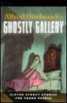 Ghostly Gallery (Relié) - Alfred Hitchcock, Fred Banbery